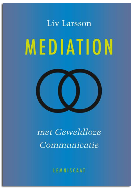 Mediation met Geweldloze Communicatie